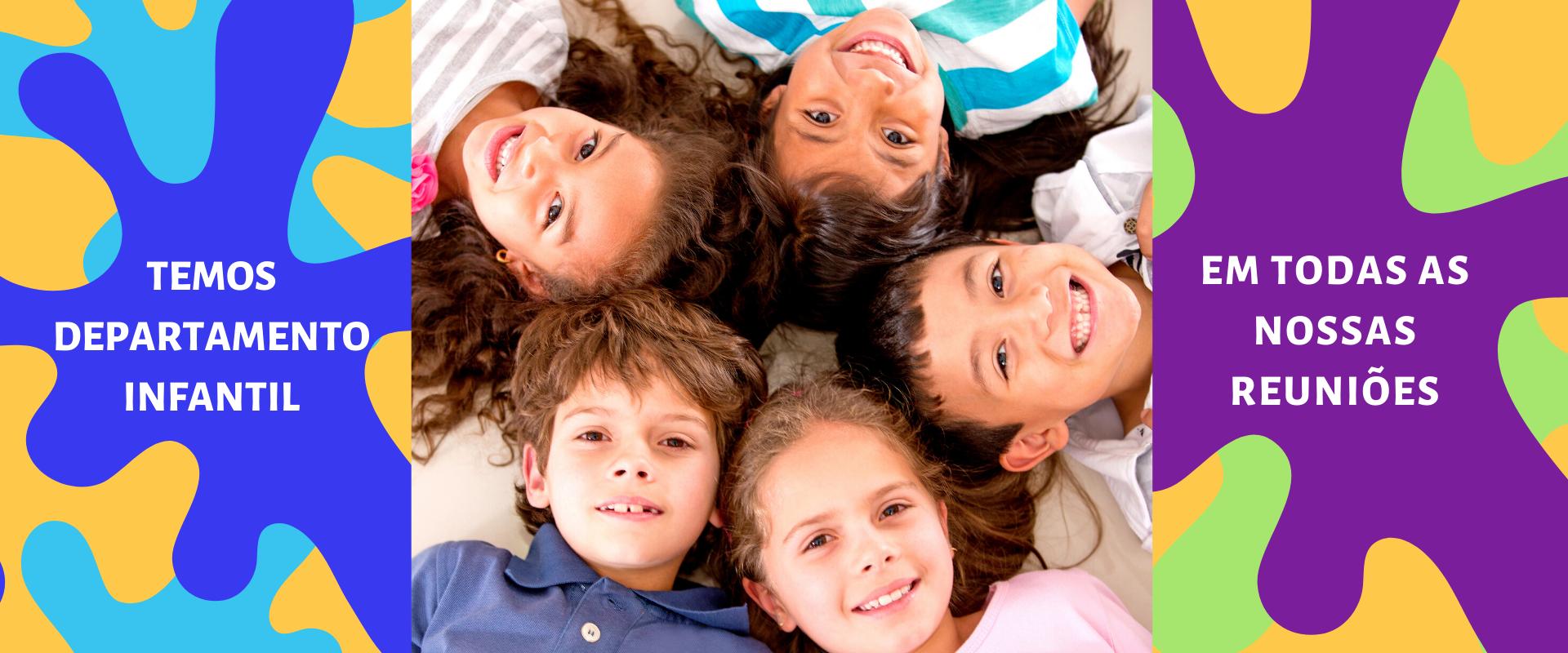 Temos Departamento Infantil em todas as reuniões (1)